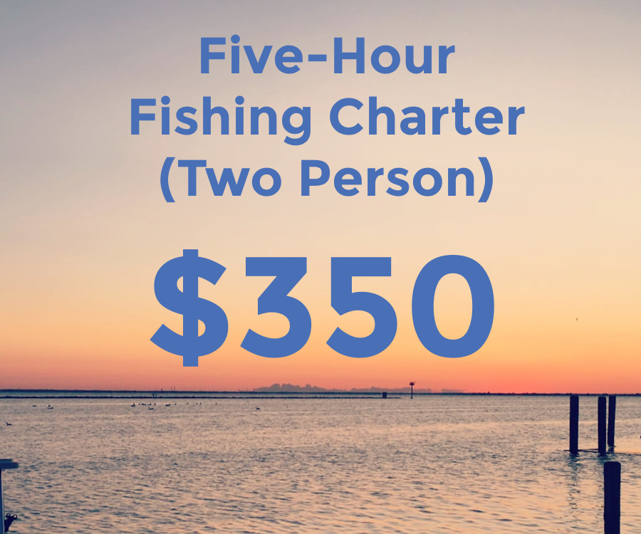 five hour fishing charger for two people